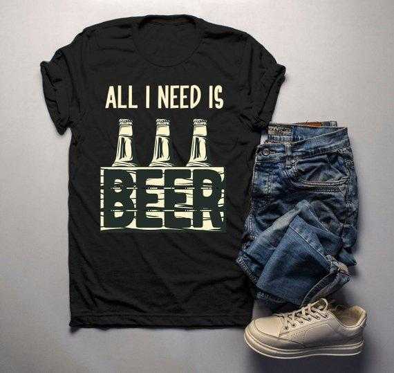 7310022bda Men's Funny Beer T Shirt All I Need Is Beer Shirts 6 Pack Graphic Tee Craft