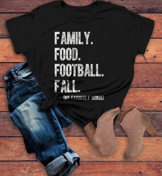 Women's Family T Shirt Fall Tee Funny Family Food Football Favorite F Words Shirts-Shirts By Sarah