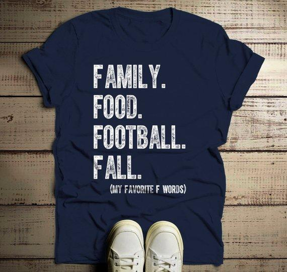 Men's Family T Shirt Fall Tee Funny Family Food Football Favorite F Words Shirts-Shirts By Sarah