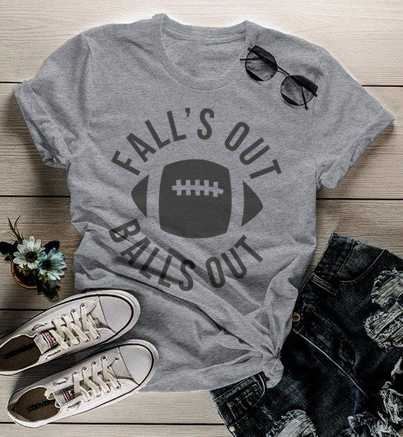 Women's Funny Football T Shirt Fall's Out Balls Out Tee Hilarious Football Mom Shirts-Shirts By Sarah