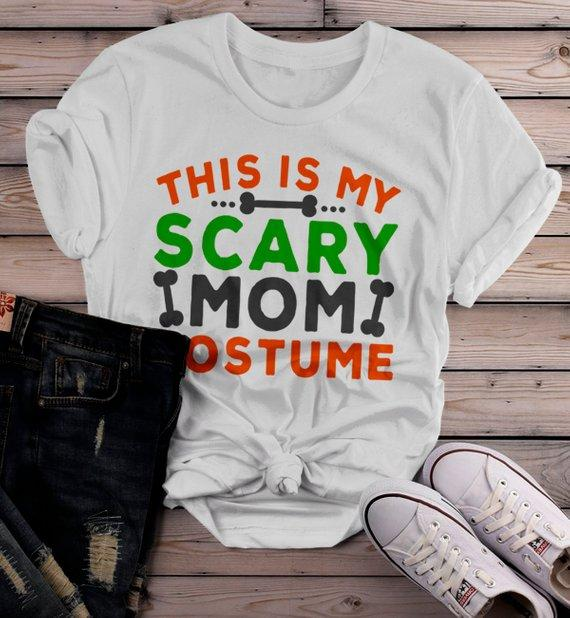 Women's Funny Halloween T Shirt This Is My Scary Mom Costume Tee Bones Mom Shirts-Shirts By Sarah