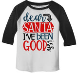 Kids Funny Dear Santa T Shirt I've Been Good Ish Goodish Christmas Shirts Toddler Tee Toddler Boy's Girl's 3/4 Sleeve Raglan-Shirts By Sarah