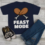 Kids Funny Thanksgiving T Shirt Feast Mode Graphic Tee Turkey Leg Shirt Legs Boy's Girl's Toddler-Shirts By Sarah