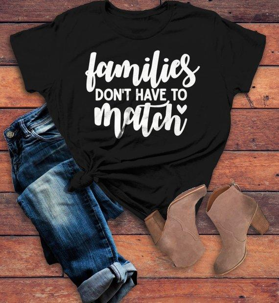 Women's Blended Family T Shirt Family Doesn't Have To Match Adoption Divorce Step Parent Shirt Mom Tee-Shirts By Sarah