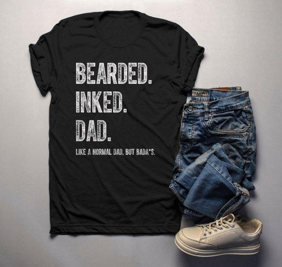 d1593d2a Men's Dad T Shirt Bearded Inked Shirts Like Normal Dad But Bada*s Funny  Shirts