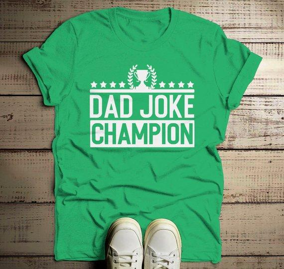 Men's Funny Dad Joke Champion Shirt Dad Joke Shirts Dad Jokes Tshirt Dad Gift Idea T Shirt-Shirts By Sarah
