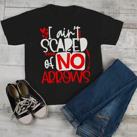 Kids Funny Valentine's Day T Shirt Ain't Scared Of Arrows T-Shirt Valentines Shirts Cute Valentine Tee-Shirts By Sarah