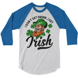 Men's Funny St. Patrick's Day T-Shirt Don't Get Drunk Shirts Graphic Tee Get Irish Leprechaun Tshirt Hipster TShirts Raglan 3/4 Sleeve-Shirts By Sarah