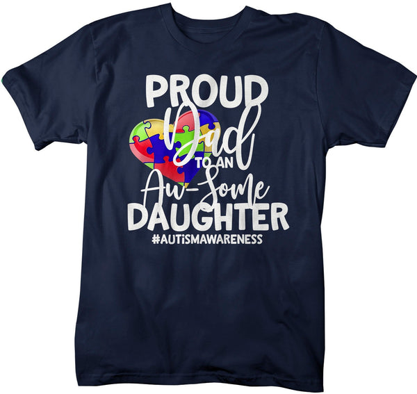 Men's Autism Dad Shirt Autism Shirts Proud Dad Au-Some Daughter Tee Dads Father Heart Awareness Tee-Shirts By Sarah