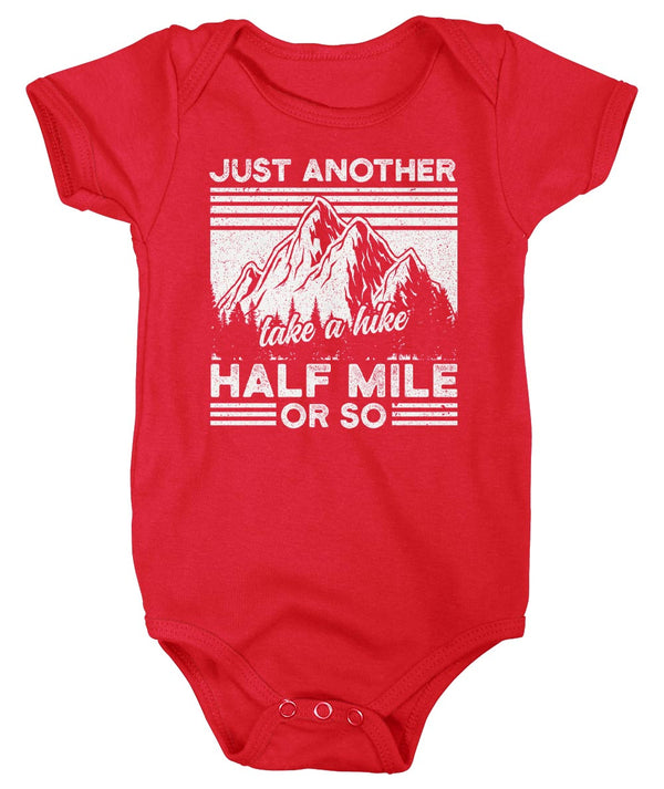 Baby Funny Hiking Bodysuit Hiker Snap Suit Just Another Half Mile Creeper Hiker Gift Take A Hike Shirts Mountains Shirt Boys Girls-Shirts By Sarah