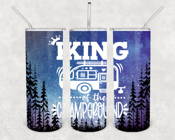 Funny Camping Tumbler Skinny Water King Of The Campground Camper RV Pull Behind Stainless Steel Straw Vacuum Insulated Gift Idea-Shirts By Sarah