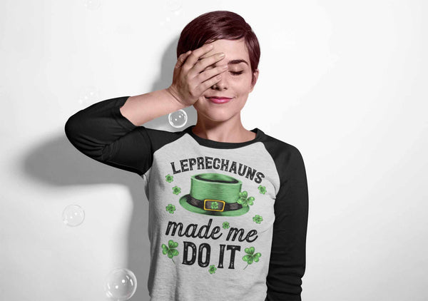 Men's Funny St. Patrick's Day T Shirt Leprechauns Made Me Do It Raglan St. Patricks Day Shirt Funny Leprechaun Shirt-Shirts By Sarah