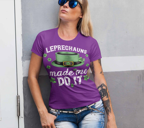 Women's Funny St. Patrick's Day T Shirt Leprechauns Made Me Do It St. Patricks Day Shirt Funny Leprechaun Shirt-Shirts By Sarah