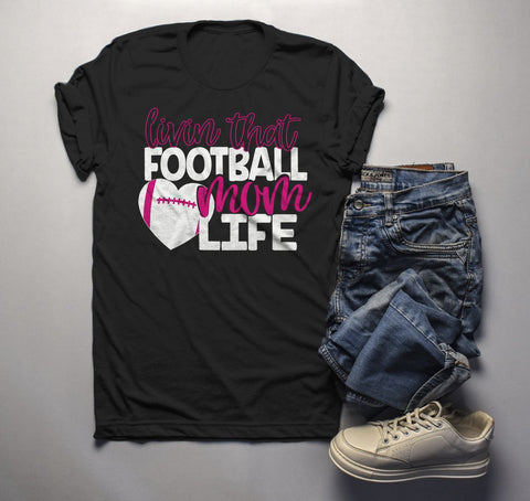 Men's Football Mom T Shirt Livin That Football Mom Life Tee Game Day Shirts-Shirts By Sarah