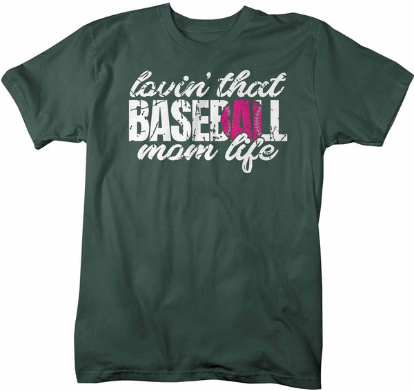 Men's Baseball Mom T Shirt Lovin' That Baseball Mom Life Shirt Baseball Mom Shirt Loving Baseball Shirt Mom Gift-Shirts By Sarah