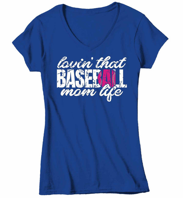 Women's V-Neck Baseball Mom T Shirt Lovin' That Baseball Mom Life Shirt Baseball Mom Shirt Loving Baseball Shirt Mom Gift-Shirts By Sarah