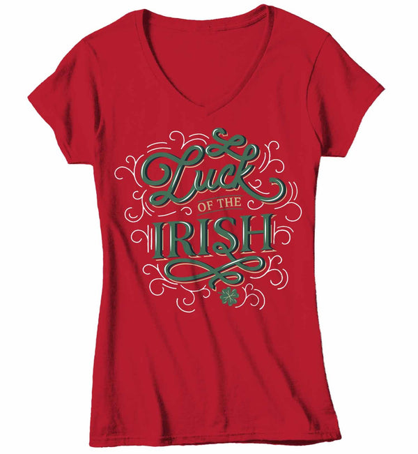Women's V-Neck St. Patrick's Day T Shirt Luck Of Irish Shirt Lucky Shirt Typography Shirt St Patty's Day Tee-Shirts By Sarah