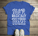 Men's Funny Craft Room T Shirt Entire House Crafts Shirts Gift Idea TShirt Crafting-Shirts By Sarah