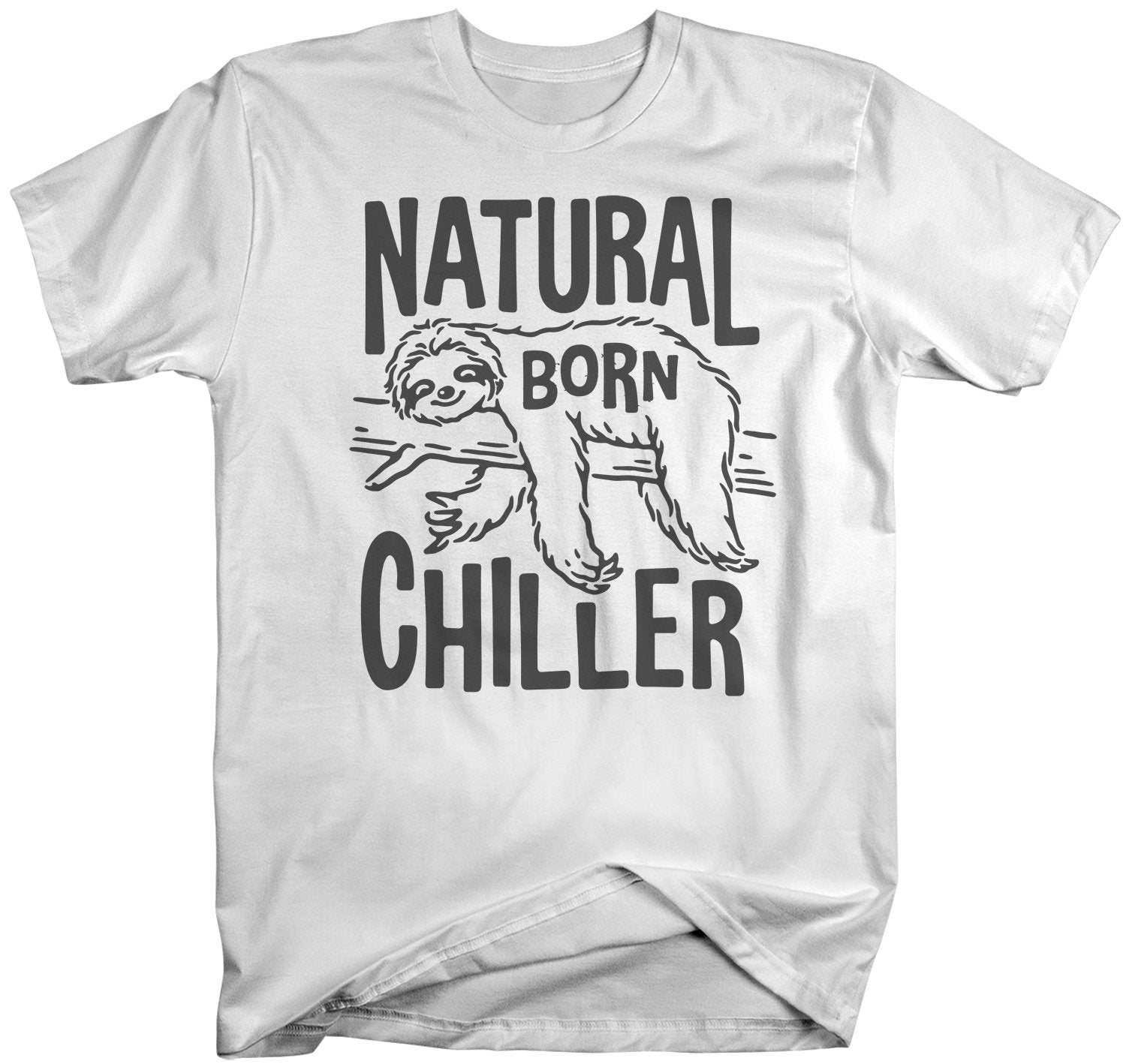 Chill Bro Sloth Animal Cool Hipster Funny Men Women Top Unisex T Shirt 1060