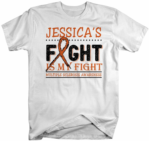 Men's Personalized Multiple Sclerosis T-Shirt Fight Is My Fight Awareness Shirts MS Team Custom Shirts Name Tee-Shirts By Sarah