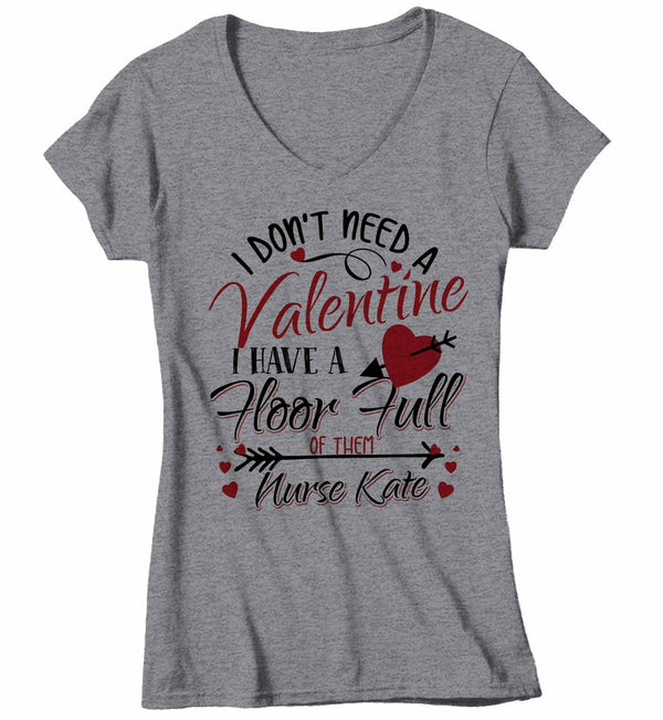 Women's V-Neck Personalized Nurse T Shirt Valentine's Day Nurse Shirts Floor Full Of Valentines TShirt Cute Nurse Tee-Shirts By Sarah