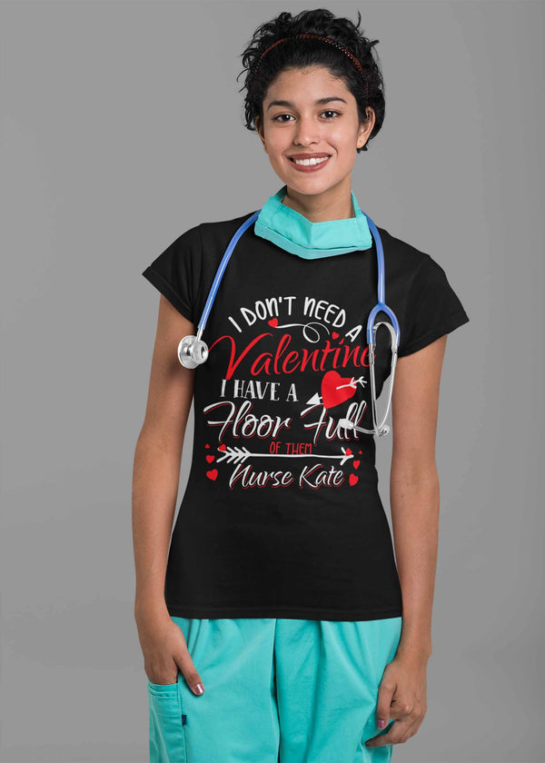 Women's Personalized Nurse T Shirt Valentine's Day Nurse Shirts Floor Full Of Valentines TShirt Cute Nurse Tee-Shirts By Sarah