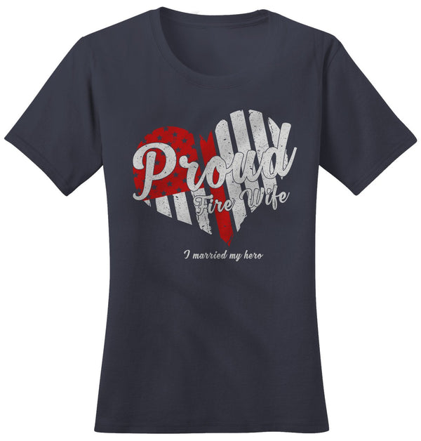 Shirts By Sarah Women's Proud Fire Wife T-Shirt Heart Married My Hero Tee Flag-Shirts By Sarah