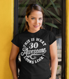 Women's Funny 30th Birthday T Shirt 30 And Awesome Shirts Thirtieth Birthday Shirts Shirt For 30th Birthday