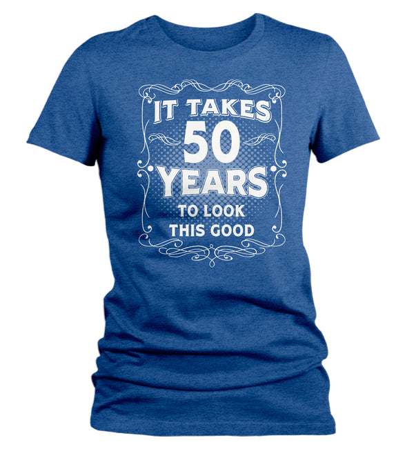 Women's Funny 50th Birthday T-Shirt It Takes Fifty Years Look This Good Shirt Gift Idea Vintage Tee 50 Years Ladies V-Neck-Shirts By Sarah