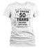 products/takes-50-years-look-this-good-birthday-shirt-w-wh.jpg