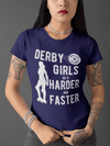 Women's Funny Roller Derby Shirt Derby Girls Harder Faster T-Shirt Funny Derby T-Shirts Derby Tshirt