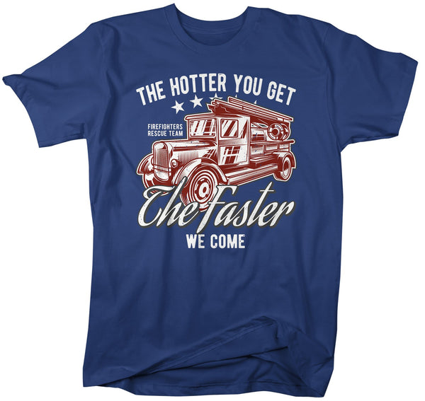 Men's Funny Firefighter T Shirt Hotter You Get Shirts Faster We Come Shirt Firefighter Shirts Funny Shirt Gift-Shirts By Sarah