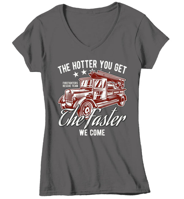 Women's Funny Firefighter T Shirt Hotter You Get Shirts Faster We Come Shirt Firefighter Shirts Funny Shirt Gift-Shirts By Sarah