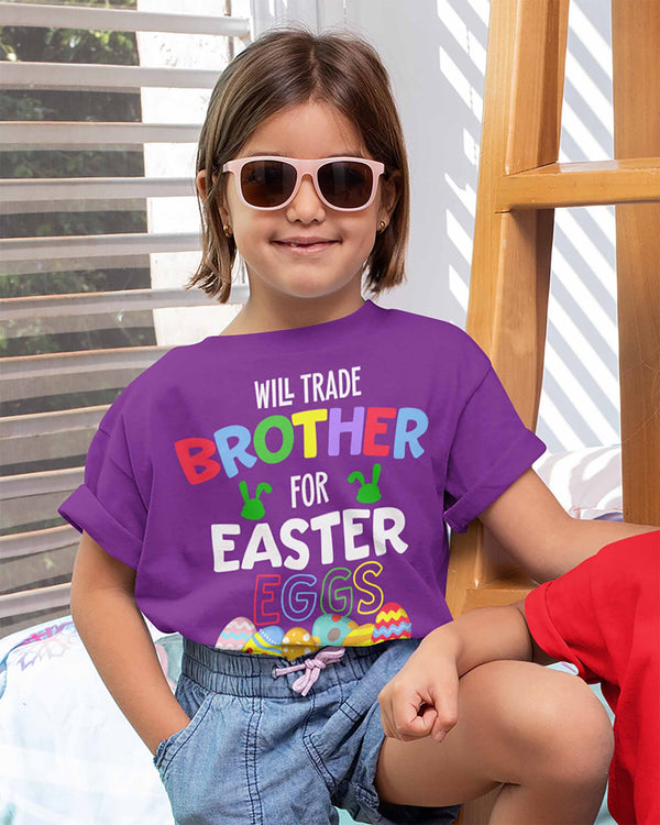 Kids Funny Easter T Shirt Trade Brother Shirt Easter Eggs Shirt Sibling Shirt Trade Brother For Easter Eggs Tee-Shirts By Sarah