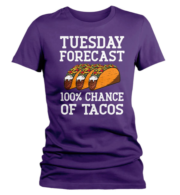 Women's Funny Tacos T Shirt Tuesday Forecast 100% Chance Tacos Shirt Foodie Gift Idea Love Tacos Funny Taco Tee-Shirts By Sarah