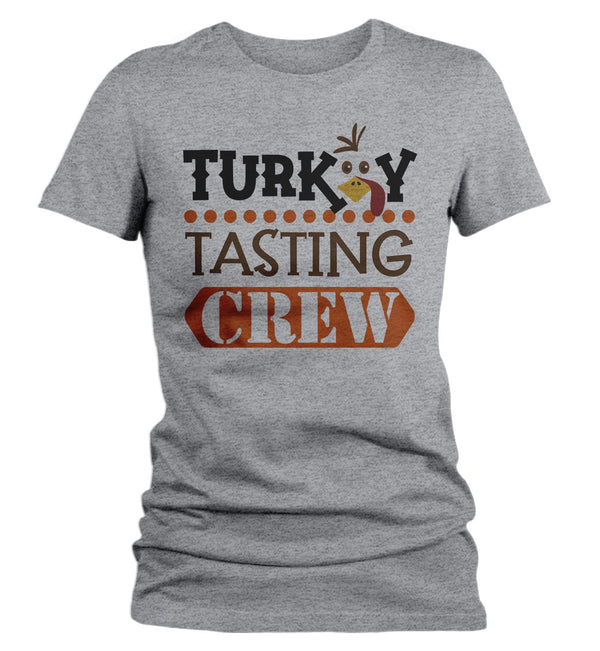 Women's Funny Thanksgiving T Shirt Turkey Tasting Crew Shirt Turkey Shirts Thanksgiving Shirts Matching Tees-Shirts By Sarah