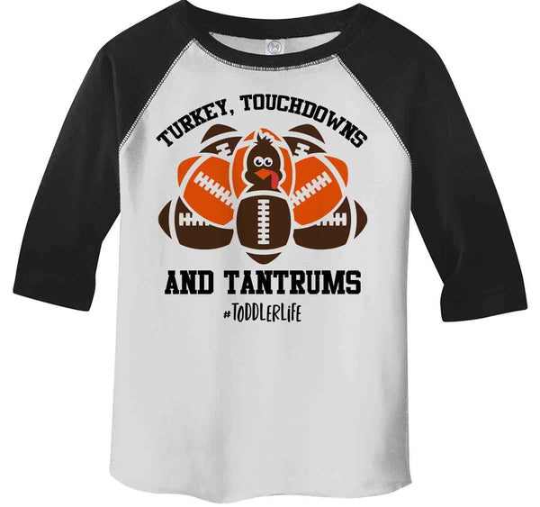 Kids Funny Toddler Thanksgiving Shirt Boy's Girl's Turkey Touchdowns & Tantrums Tee #Toddlerlife Shirts 3/4 Sleeve Raglan-Shirts By Sarah