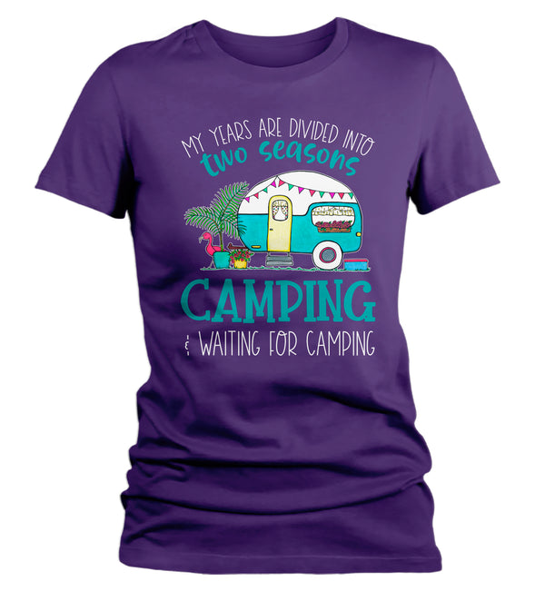 Women's Funny Camping T Shirt 2 Seasons Camping Waiting For Camping Shirt Camper Shirt Camp Shirt RV Pull Behind Camper-Shirts By Sarah