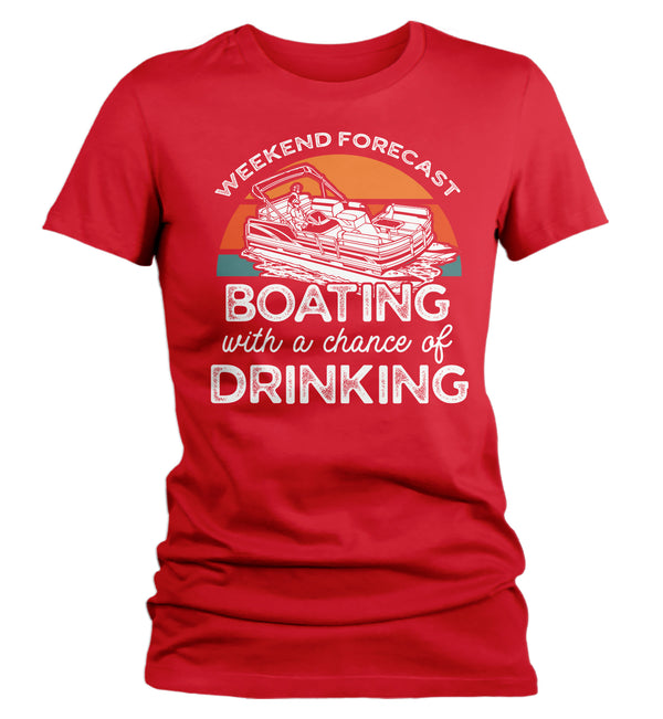 Women's Funny Pontoon T Shirt Weekend Forecast Shirt Boating Chance Drinking Shirt Boater Shirt Boater Gift-Shirts By Sarah