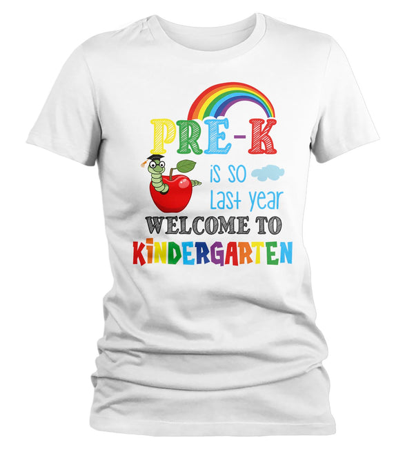 Women's Teacher T Shirt Kindergarten Teacher Shirts Welcome To Kindergarten Shirt Apple Teacher Gift So Last Year-Shirts By Sarah