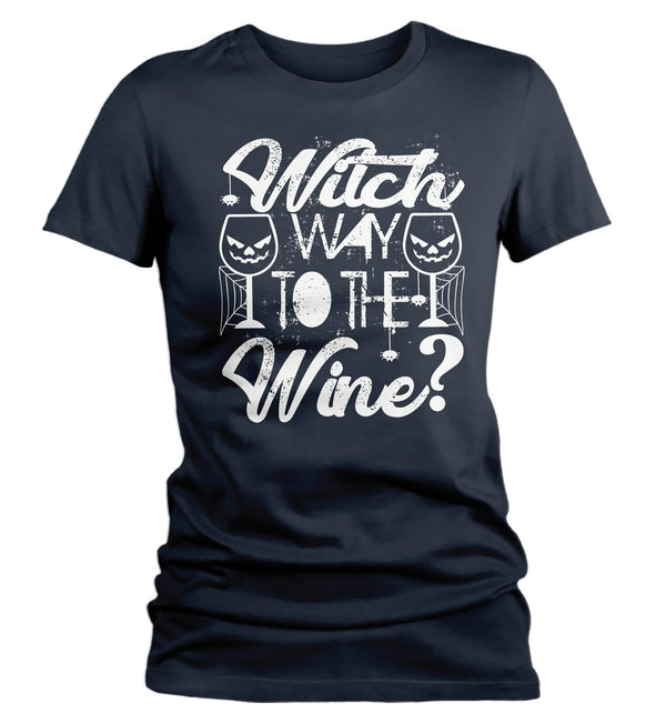 Women's Funny Halloween T Shirt Witch Shirt Witch Way To Wine Shirt Funny Wine Tee Halloween Witch Tshirt-Shirts By Sarah