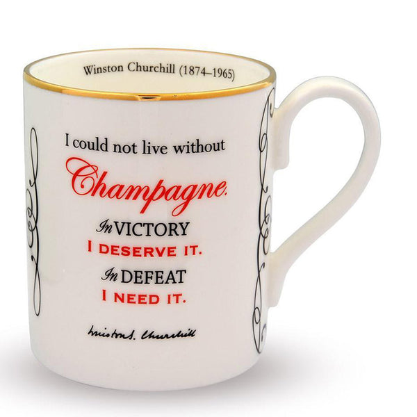 I Could Not Live Without Champagne... Mug