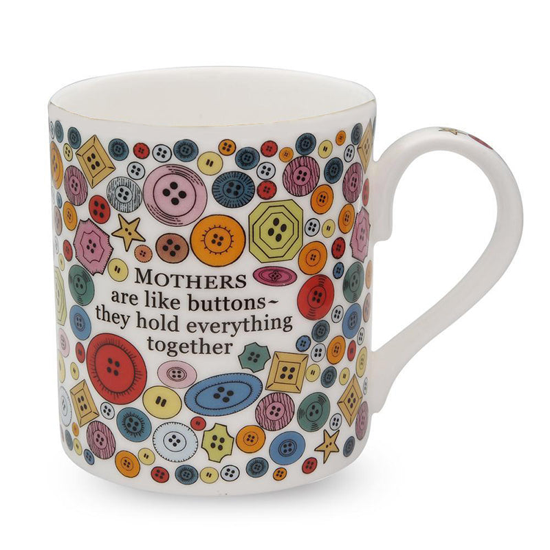 Mothers Are Like Buttons Mug