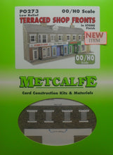 Load image into Gallery viewer, METCALFE PO273 OO/1.76 TERRACED SHOP FRONTS IN STONE FINISH - (PRICE INCLUDES DELIVERY)