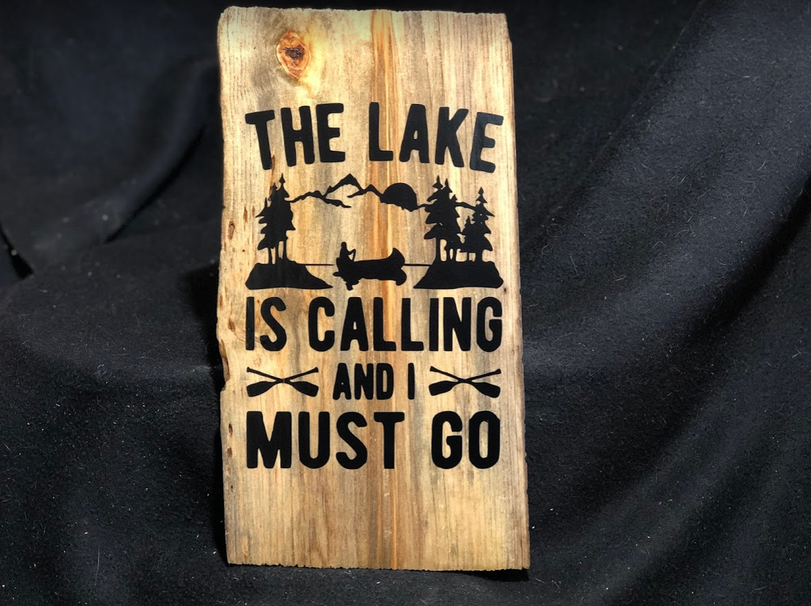 The Lake is Calling and I Must Go Sign