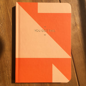 'You've Got This' Hardback Journal