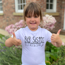 Load image into Gallery viewer, 'I'm a Big Sister to a NICU Star' Kids Tshirt