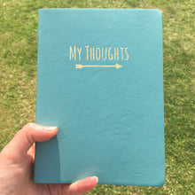 Load image into Gallery viewer, 'My Thoughts' Leatherette Journal