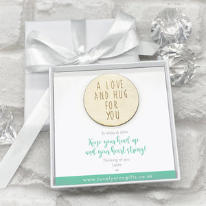 Wooden A Love & A Hug Token Personalised Gift Box - Various Supportive Messages