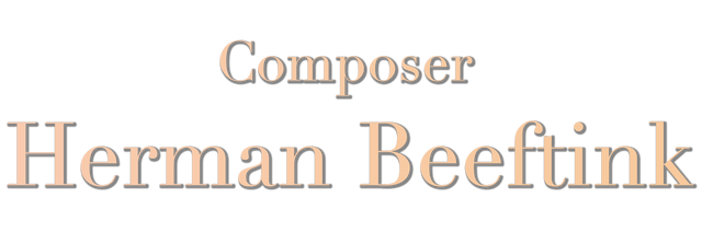 Herman Beeftink - Composer